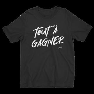 T-SHIRT - TOUT À GAGNER